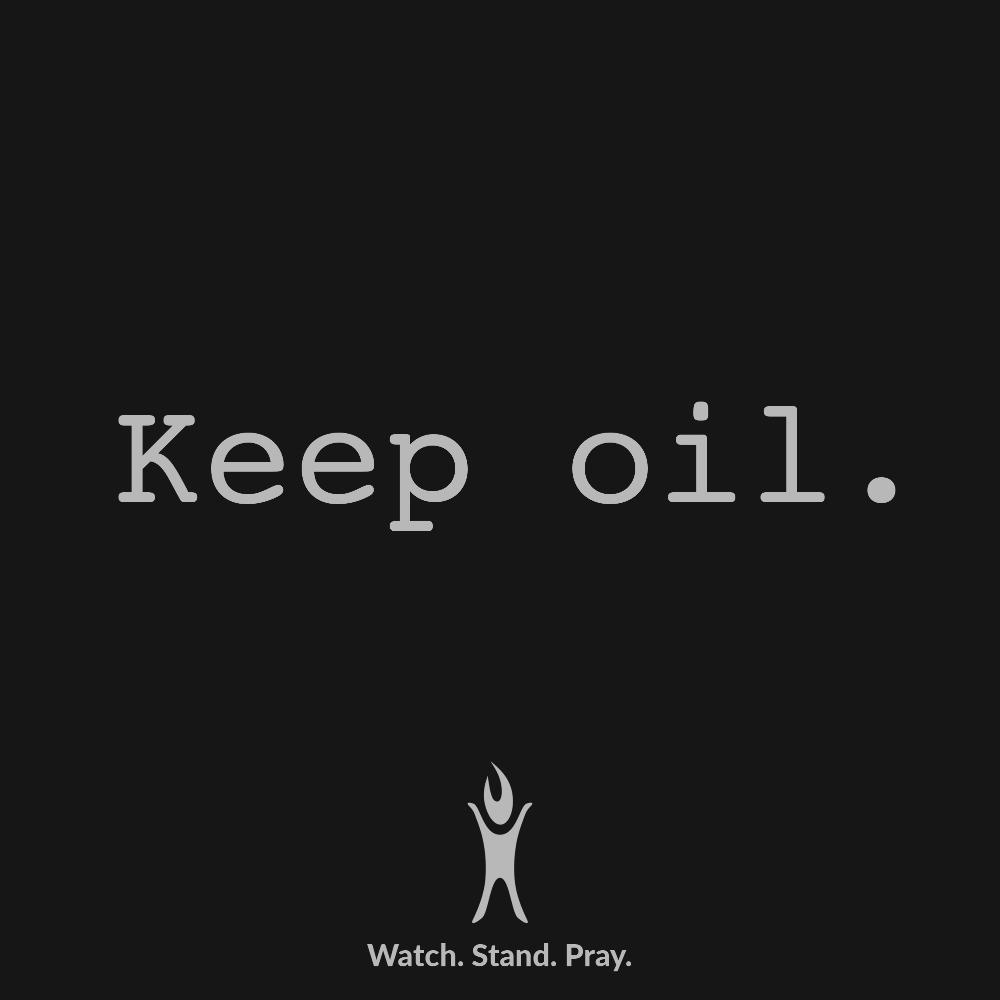 Keep oil.